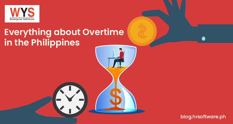 Everything about Overtime Pay Calculation in Philippines